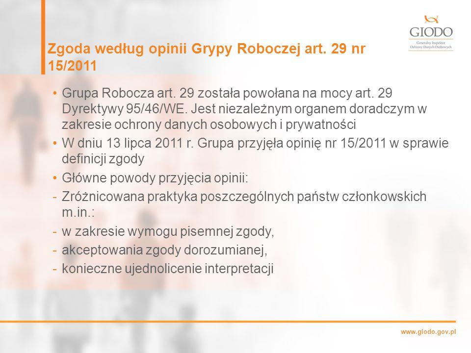 www.giodo.gov.pl Zgoda według opinii Grypy Roboczej art.