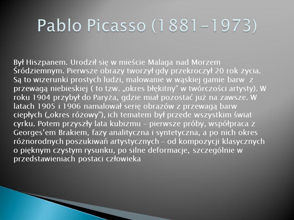 Pablo Picasso Guernica, 1937 Niełatwo ten obraz opisać – chaos zgromadzonych postaci i rzeczy odzwierciedla grozę zniszczenia i śmierci.