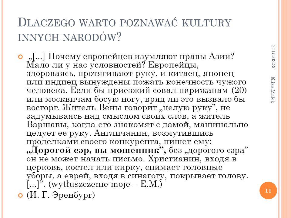 """D LACZEGO WARTO POZNAWAĆ KULTURY INNYCH NARODÓW . """"[...] Почему европейцев изумляют нравы Азии."""