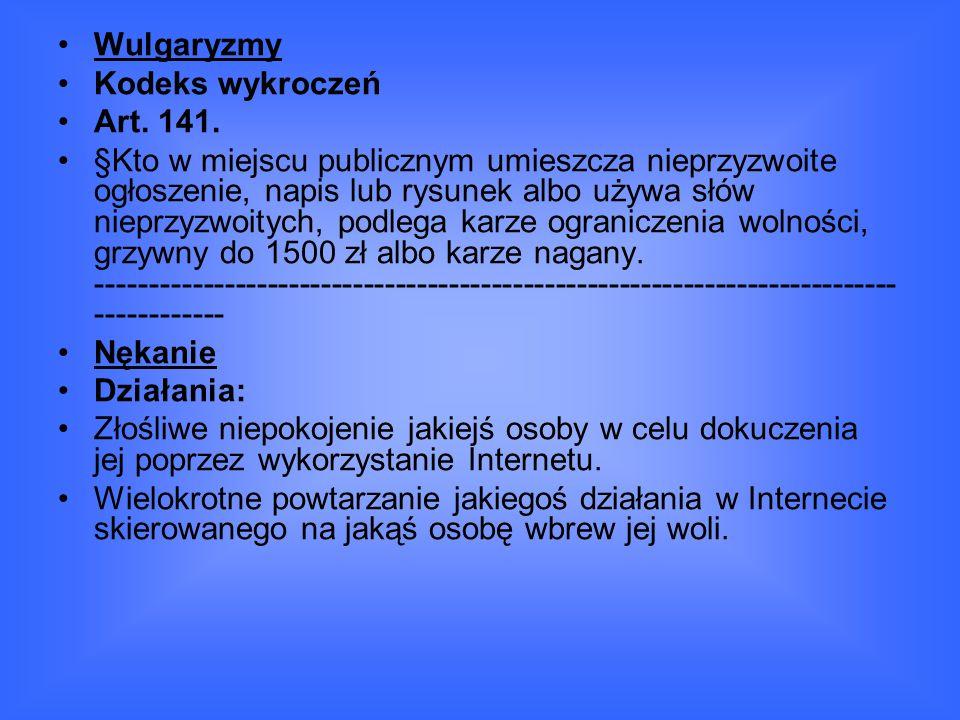 Wulgaryzmy Kodeks wykroczeń Art.141.