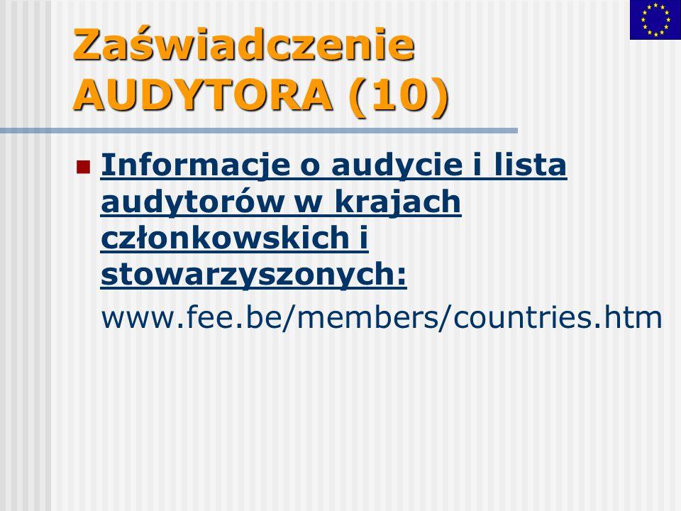Zaświadczenie AUDYTORA (10) Informacje o audycie i lista audytorów w krajach członkowskich i stowarzyszonych: www.fee.be/members/countries.htm