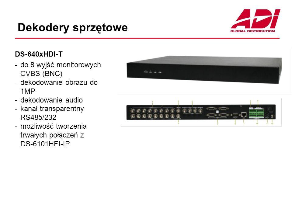 Dekodery sprzętowe DS-640xHDI-T -do 8 wyjść monitorowych CVBS (BNC) -dekodowanie obrazu do 1MP -dekodowanie audio -kanał transparentny RS485/232 -możliwość tworzenia trwałych połączeń z DS-6101HFI-IP