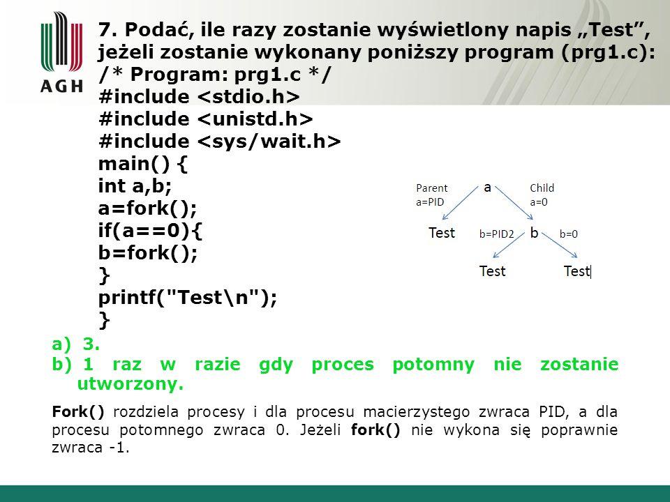 """7. Podać, ile razy zostanie wyświetlony napis """"Test"""", jeżeli zostanie wykonany poniższy program (prg1.c): /* Program: prg1.c */ #include main() { int"""