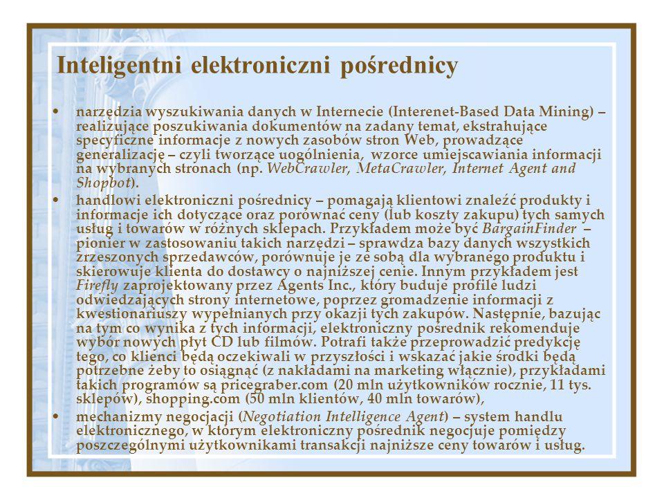 Inteligentni elektroniczni pośrednicy narzędzia wyszukiwania danych w Internecie (Interenet-Based Data Mining) – realizujące poszukiwania dokumentów n