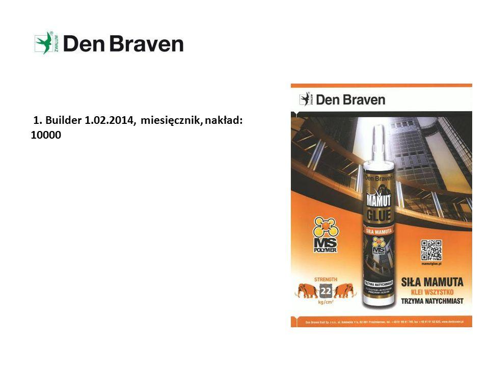 1. Builder 1.02.2014, miesięcznik, nakład: 10000