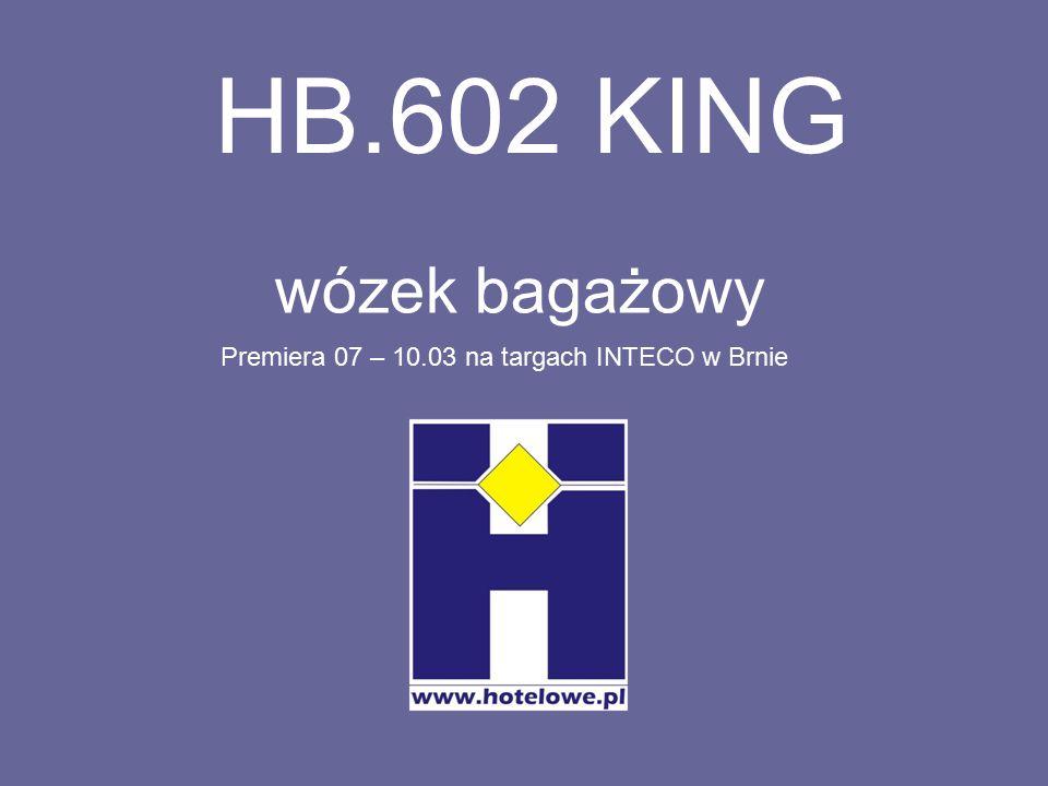 HB.602 KING wózek bagażowy Premiera 07 – 10.03 na targach INTECO w Brnie