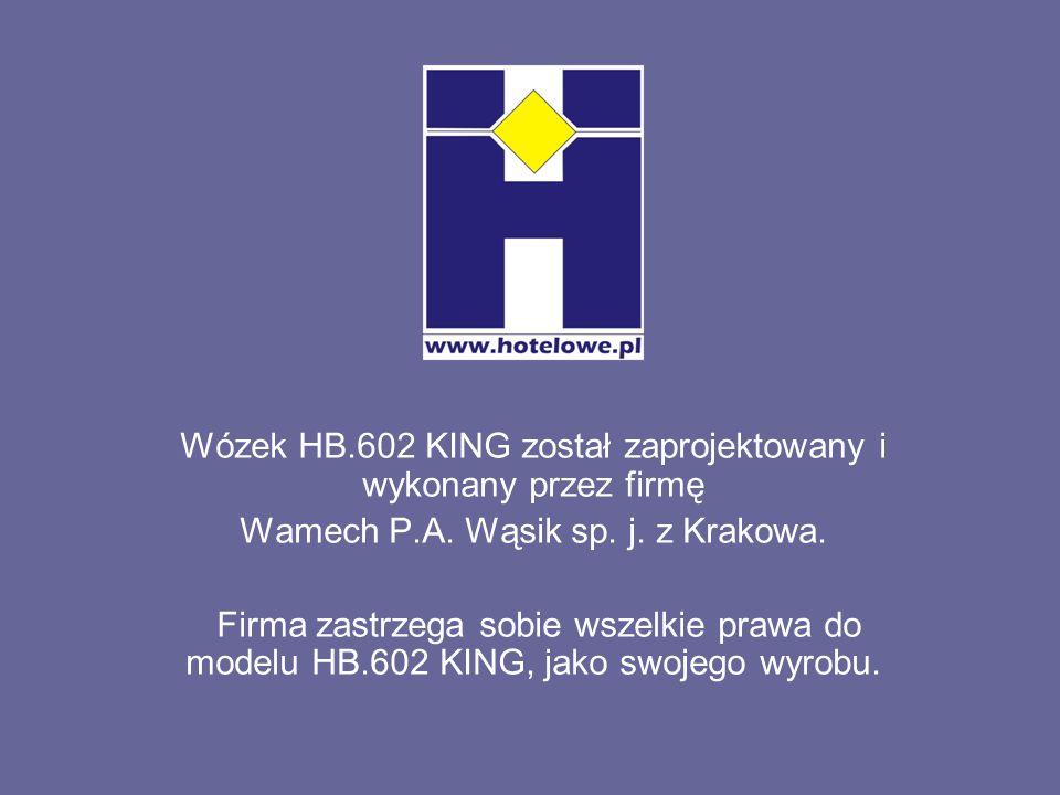 Wózek HB.602 KING został zaprojektowany i wykonany przez firmę Wamech P.A. Wąsik sp. j. z Krakowa. Firma zastrzega sobie wszelkie prawa do modelu HB.6