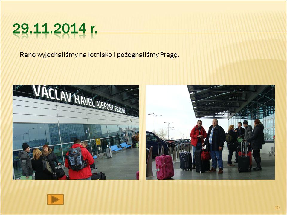 Rano wyjechaliśmy na lotnisko i pożegnaliśmy Pragę. 10