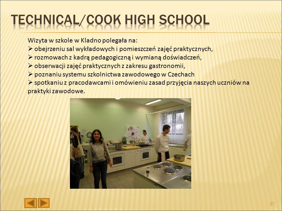 Wizyta w szkole w Kladno polegała na:  obejrzeniu sal wykładowych i pomieszczeń zajęć praktycznych,  rozmowach z kadrą pedagogiczną i wymianą doświadczeń,  obserwacji zajęć praktycznych z zakresu gastronomii,  poznaniu systemu szkolnictwa zawodowego w Czechach  spotkaniu z pracodawcami i omówieniu zasad przyjęcia naszych uczniów na praktyki zawodowe.