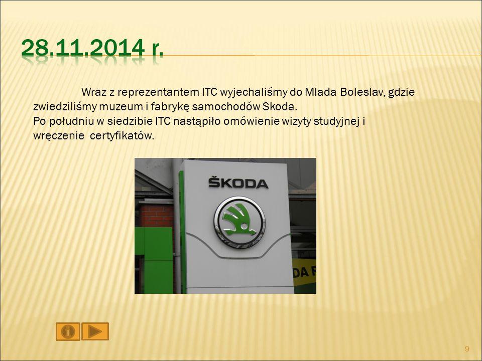 Wraz z reprezentantem ITC wyjechaliśmy do Mlada Boleslav, gdzie zwiedziliśmy muzeum i fabrykę samochodów Skoda.
