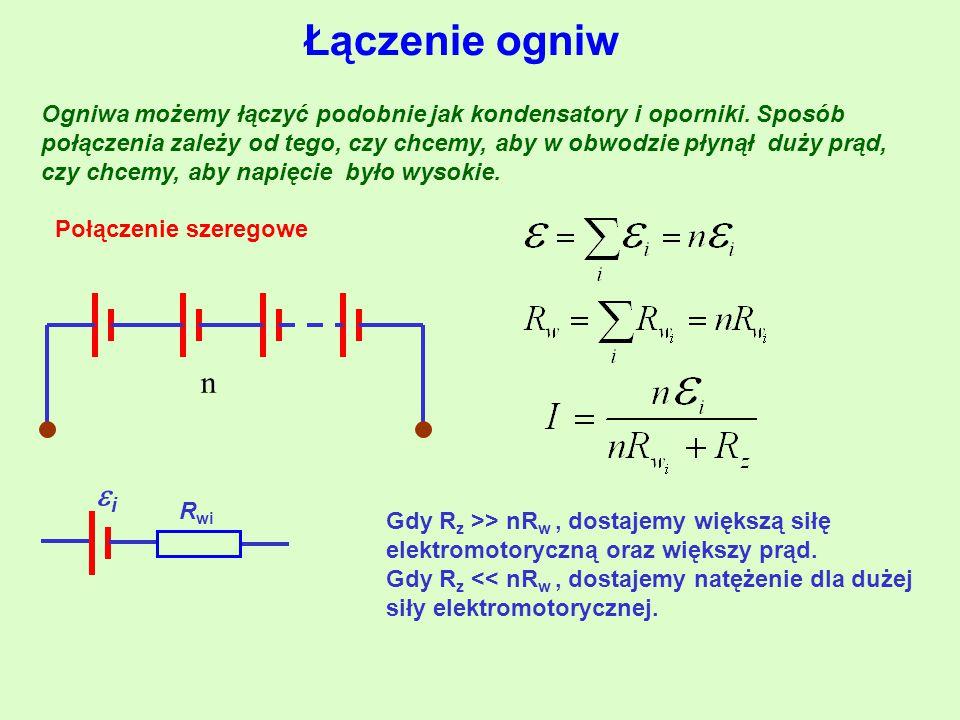 Łączenie ogniw Ogniwa możemy łączyć podobnie jak kondensatory i oporniki.