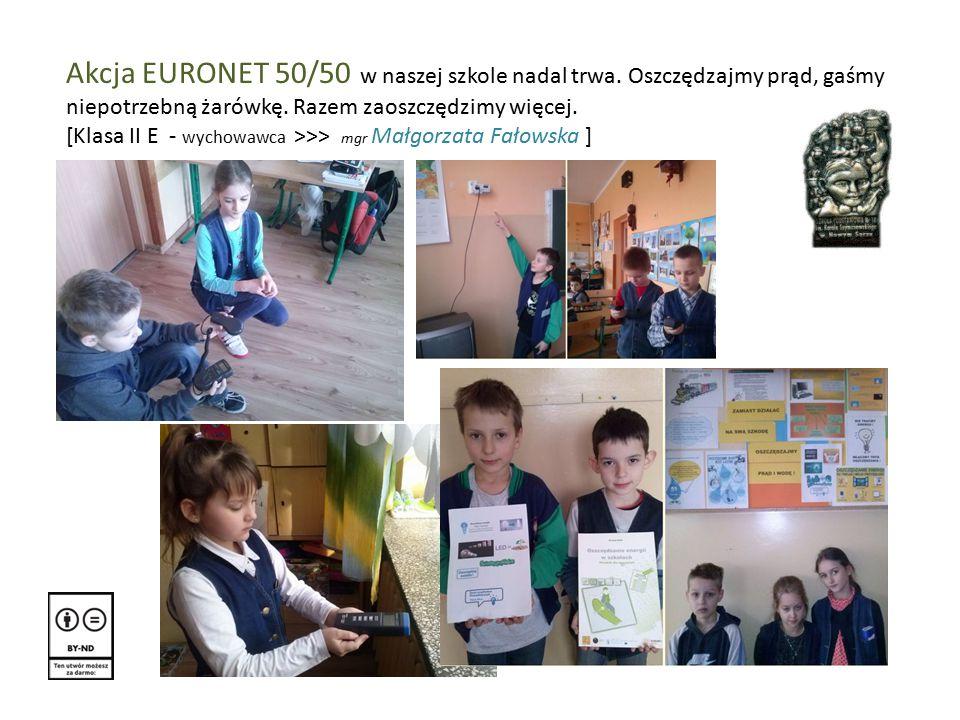 Akcja EURONET 50/50 w naszej szkole nadal trwa. Oszczędzajmy prąd, gaśmy niepotrzebną żarówkę.