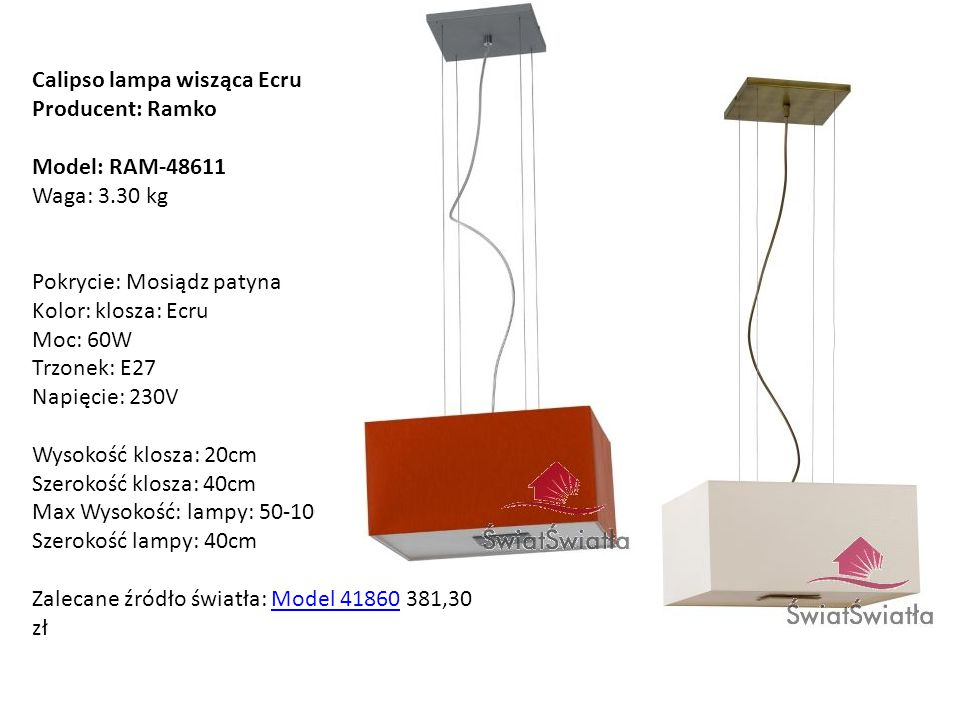 Calipso lampa wisząca Ecru Producent: Ramko Model: RAM-48611 Waga: 3.30 kg Pokrycie: Mosiądz patyna Kolor: klosza: Ecru Moc: 60W Trzonek: E27 Napięcie