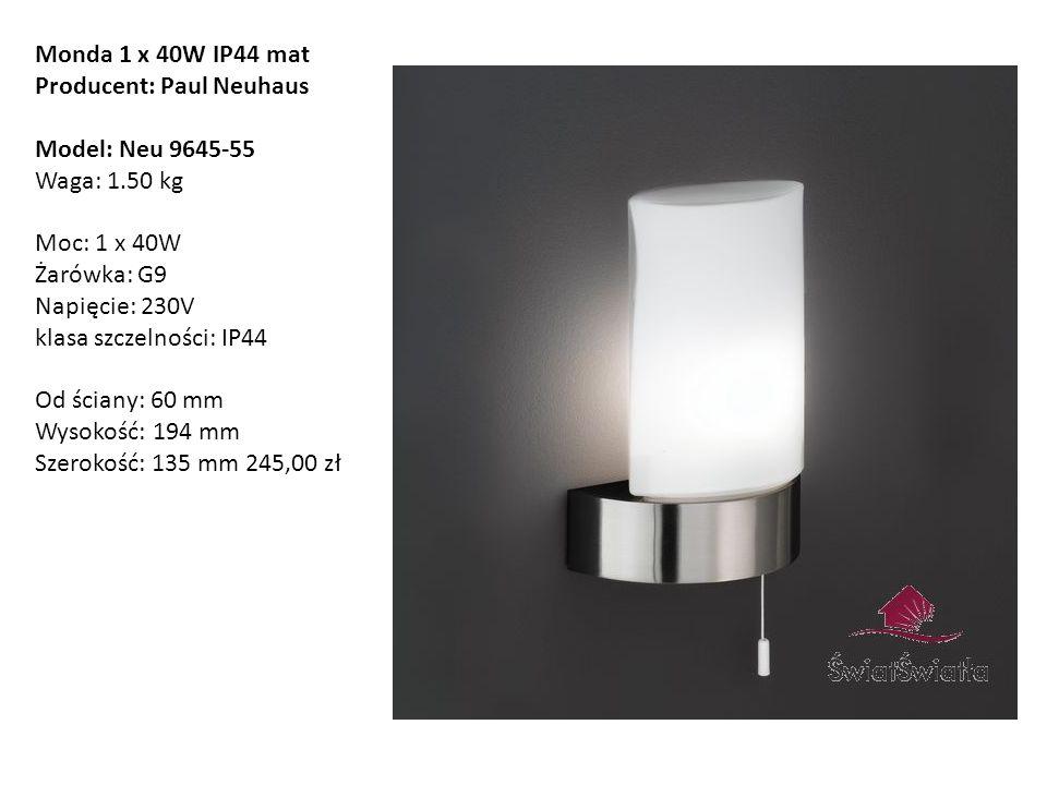 Monda 1 x 40W IP44 mat Producent: Paul Neuhaus Model: Neu 9645-55 Waga: 1.50 kg Moc: 1 x 40W Żarówka: G9 Napięcie: 230V klasa szczelności: IP44 Od ści