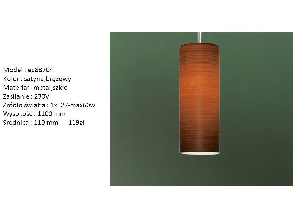 Model : eg88704 Kolor : satyna,brązowy Materiał : metal,szkło Zasilanie : 230V Źródło światła : 1xE27-max60w Wysokość : 1100 mm Średnica : 110 mm 119z