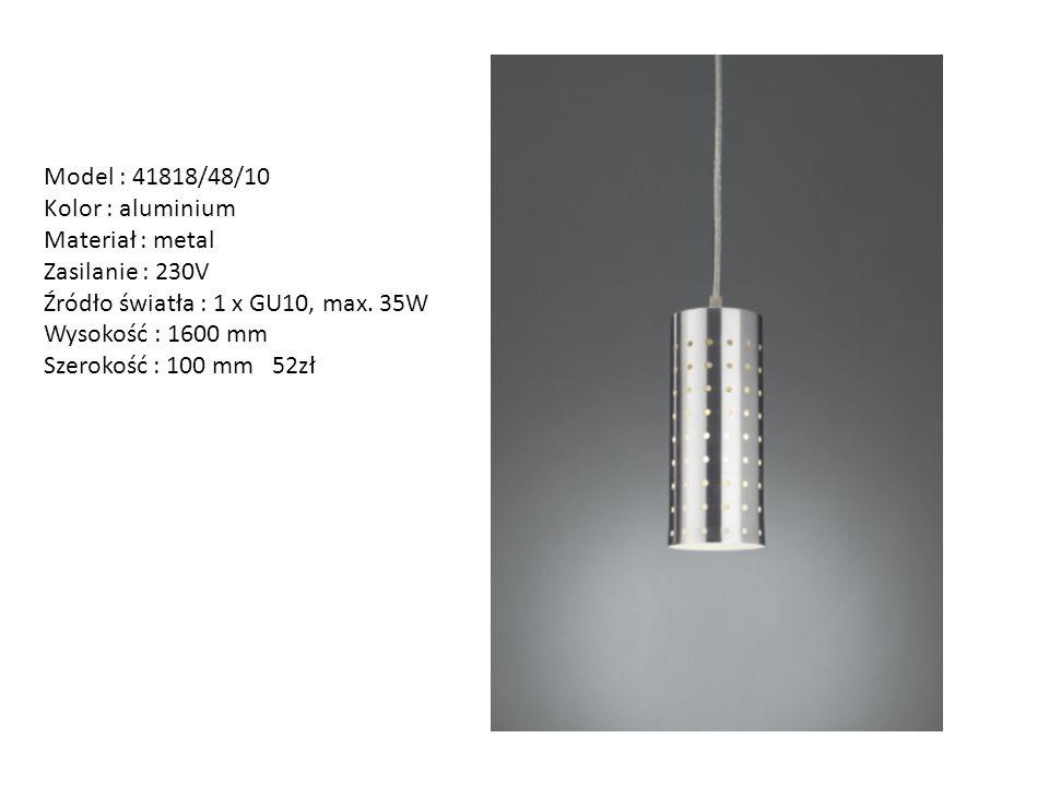 Model : 41818/48/10 Kolor : aluminium Materiał : metal Zasilanie : 230V Źródło światła : 1 x GU10, max. 35W Wysokość : 1600 mm Szerokość : 100 mm 52zł