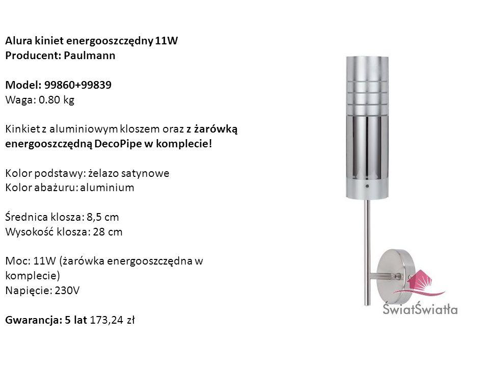 Alura kiniet energooszczędny 11W Producent: Paulmann Model: 99860+99839 Waga: 0.80 kg Kinkiet z aluminiowym kloszem oraz z żarówką energooszczędną Dec