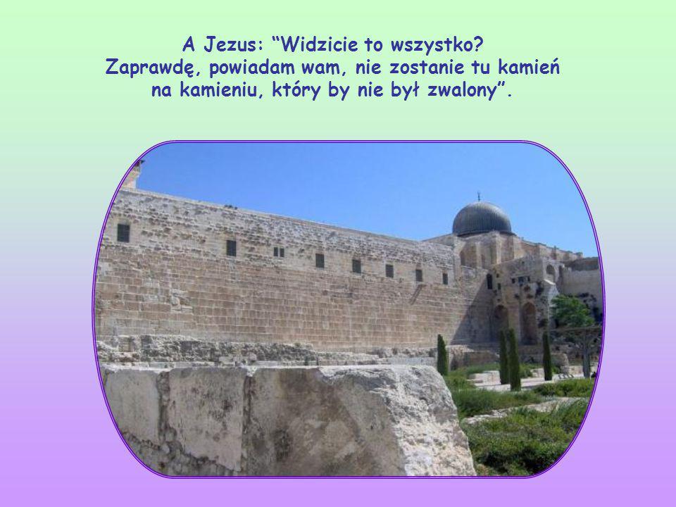 Jezus właśnie wyszedł ze świątyni. Uczniowie z dumą zwracają Jego uwagę na wspaniałość i piękno budowli.