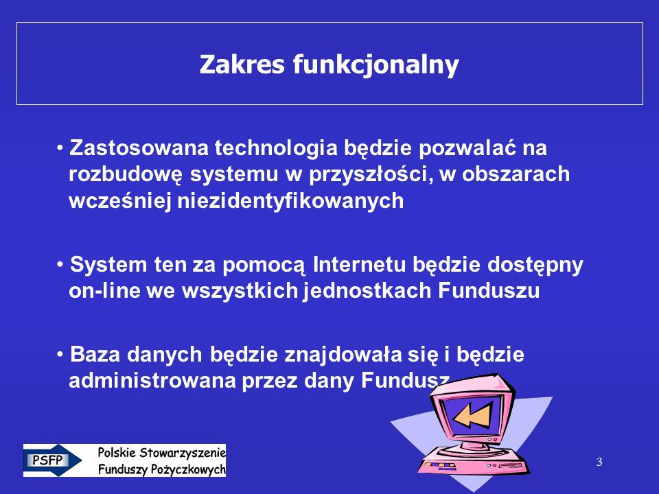 3 Zakres funkcjonalny Zastosowana technologia będzie pozwalać na rozbudowę systemu w przyszłości, w obszarach wcześniej niezidentyfikowanych System te