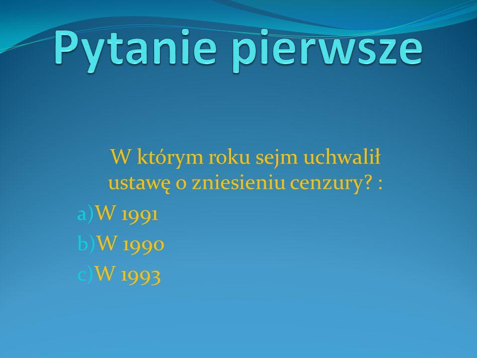b) Sejm uchwalił ją w 1990 roku