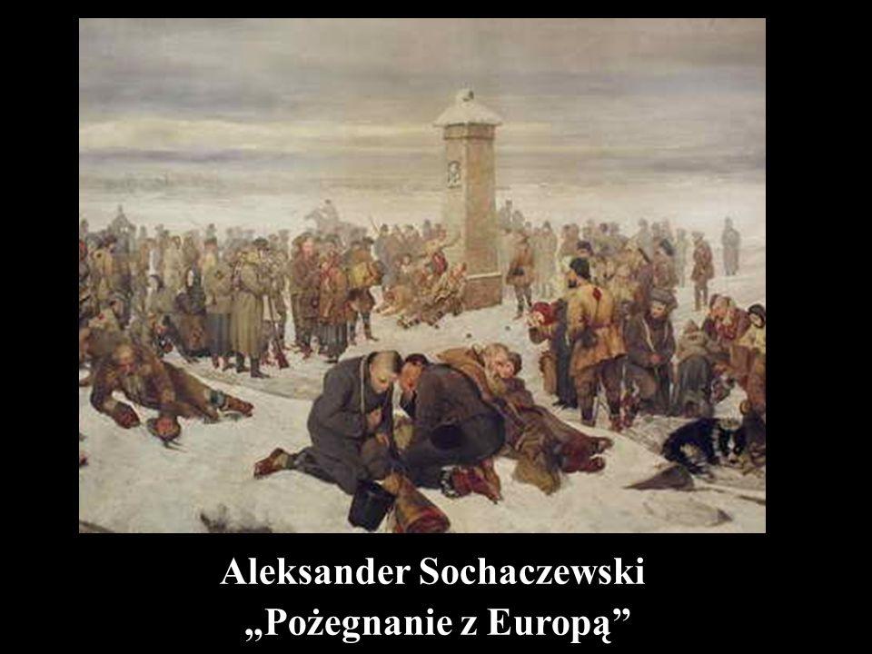 """Aleksander Sochaczewski """"Pożegnanie z Europą"""""""