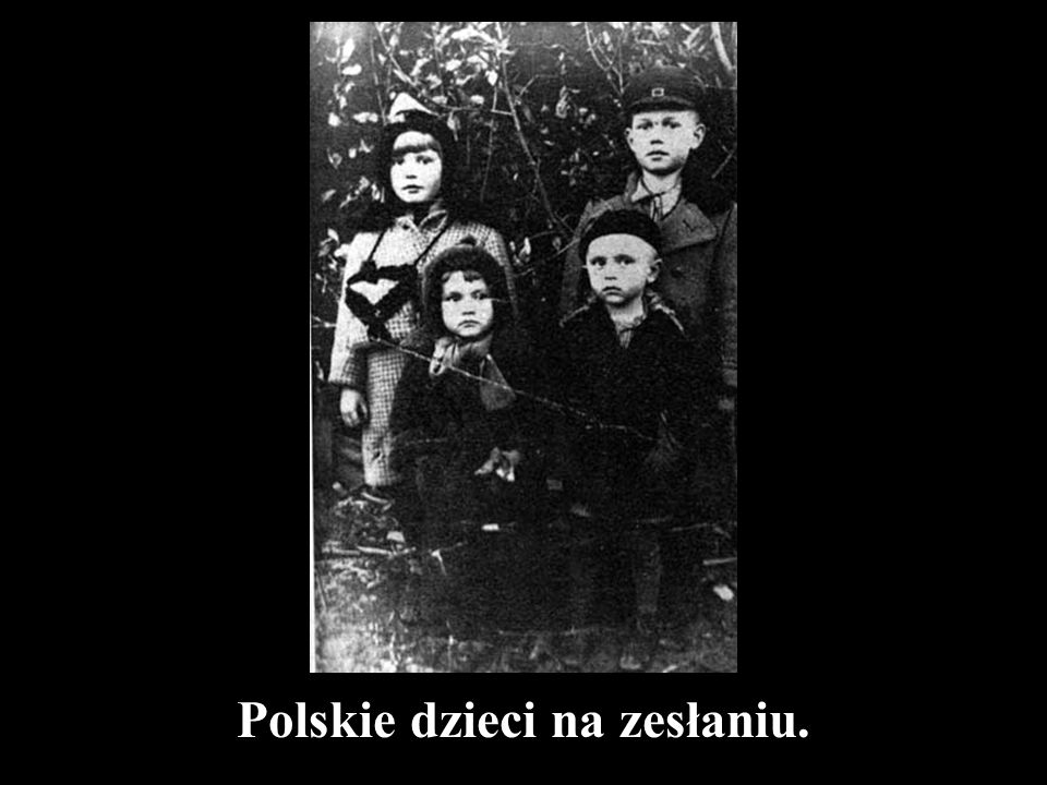 Polskie dzieci na zesłaniu.
