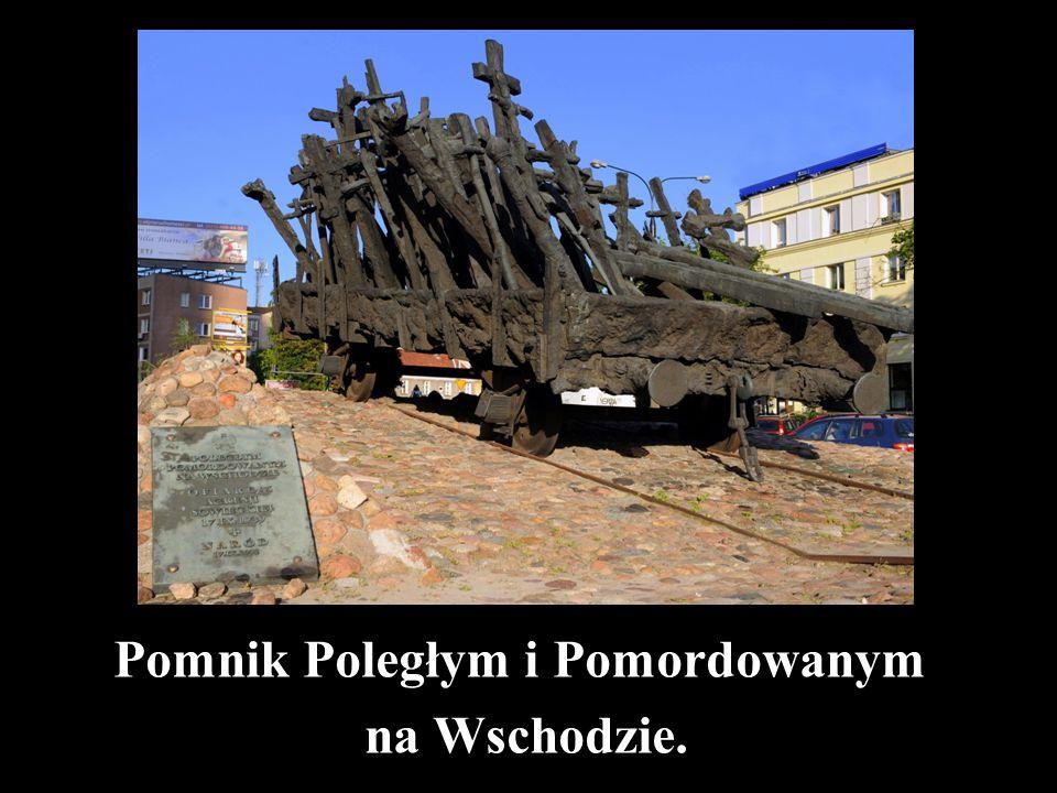 Pomnik Poległym i Pomordowanym na Wschodzie.