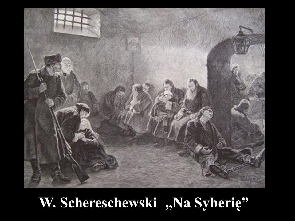"""W. Schereschewski """"Na Syberię"""""""