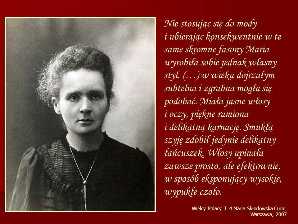 Wielcy Polacy. T. 4 Maria Skłodowska Curie.