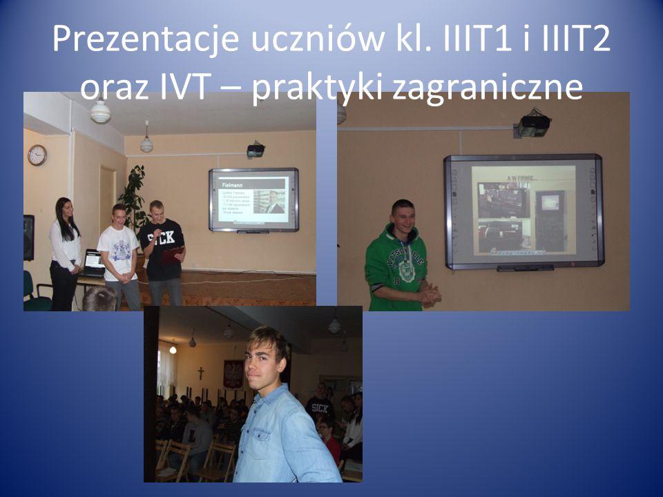 Prezentacje uczniów kl. IIIT1 i IIIT2 oraz IVT – praktyki zagraniczne