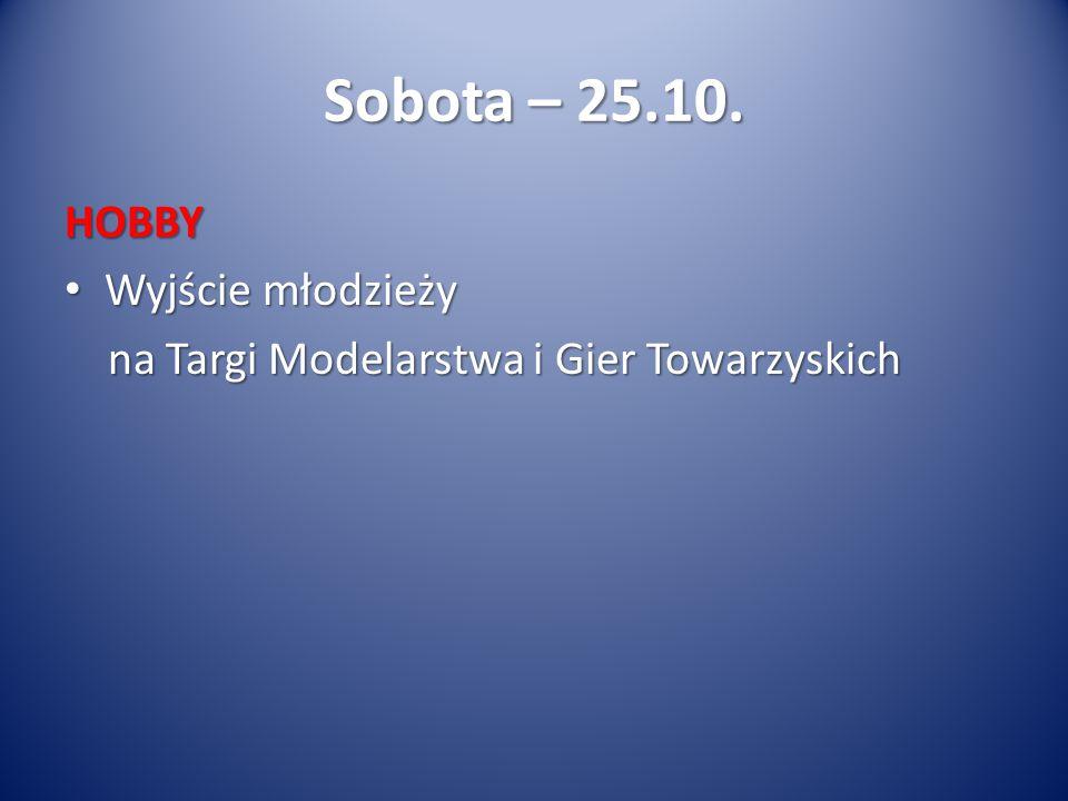 Sobota – 25.10.