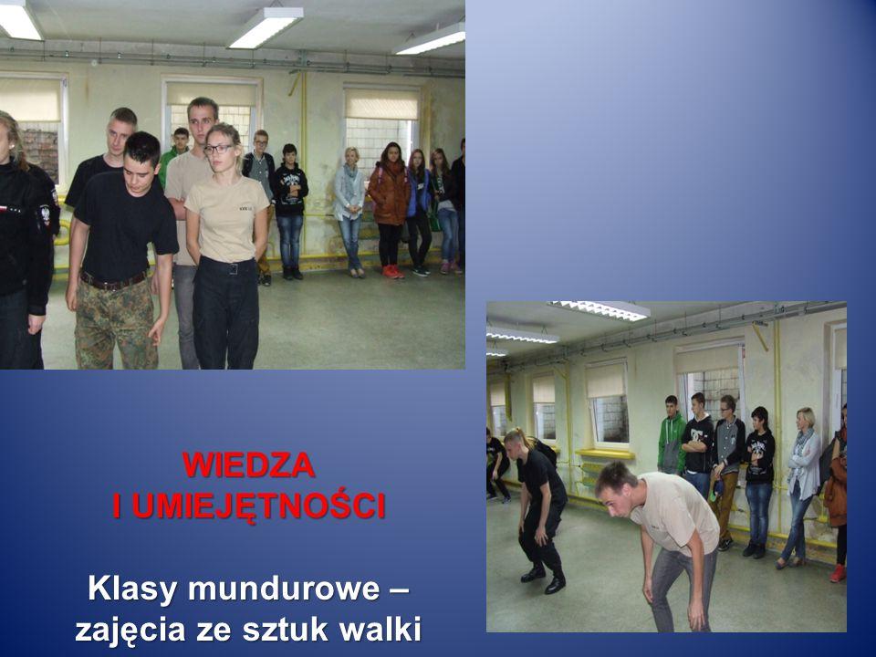 WIEDZA I UMIEJĘTNOŚCI Klasy mundurowe – zajęcia ze sztuk walki