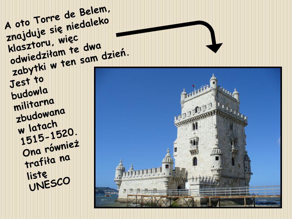 A oto Torre de Belem, znajduje się niedaleko klasztoru, więc odwiedziłam te dwa zabytki w ten sam dzień. Jest to budowla militarna zbudowana w latach