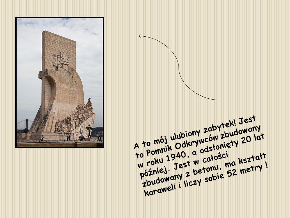 A to mój ulubiony zabytek! Jest to Pomnik Odkrywców zbudowany w roku 1940, a odsłonięty 20 lat później. Jest w całości zbudowany z betonu, ma kształt