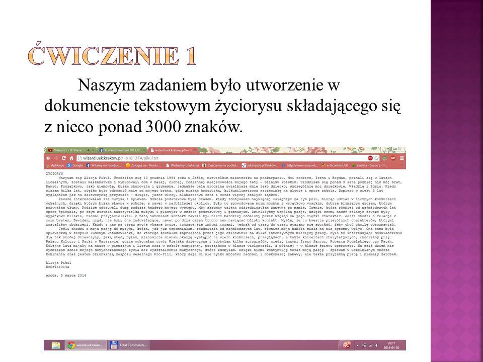Naszym zadaniem było utworzenie w dokumencie tekstowym życiorysu składającego się z nieco ponad 3000 znaków.
