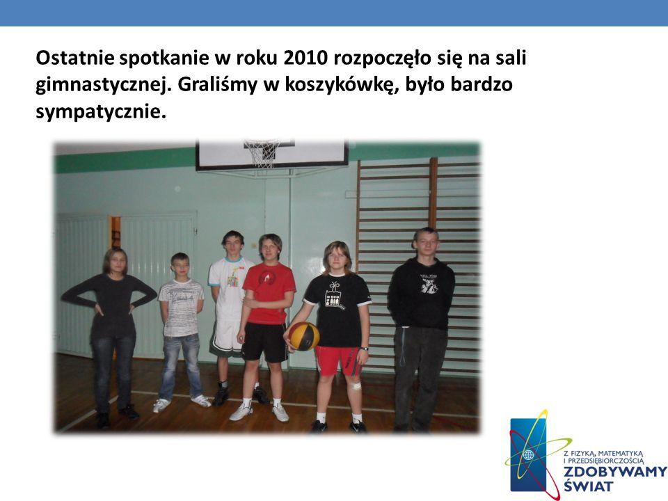 Ostatnie spotkanie w roku 2010 rozpoczęło się na sali gimnastycznej.