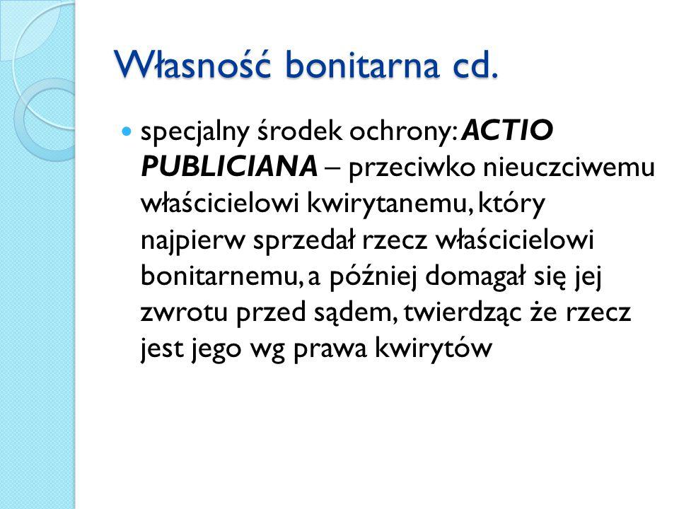 Własność bonitarna cd.