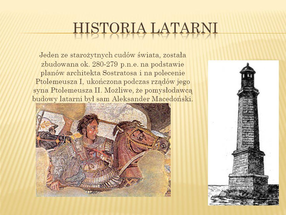 Jeden ze starożytnych cudów świata, została zbudowana ok.