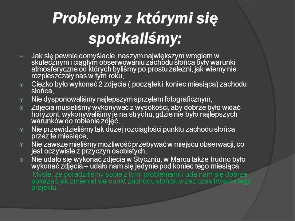 Dziękujemy za uwagę. Popek Wojciech Marek Michał Pochopień Daniel Źródła: http://pl.wikipedia.org