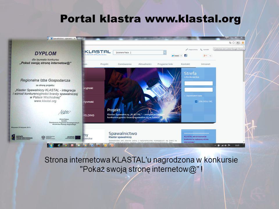 Portal klastra www.klastal.org Strona internetowa KLASTAL'u nagrodzona w konkursie