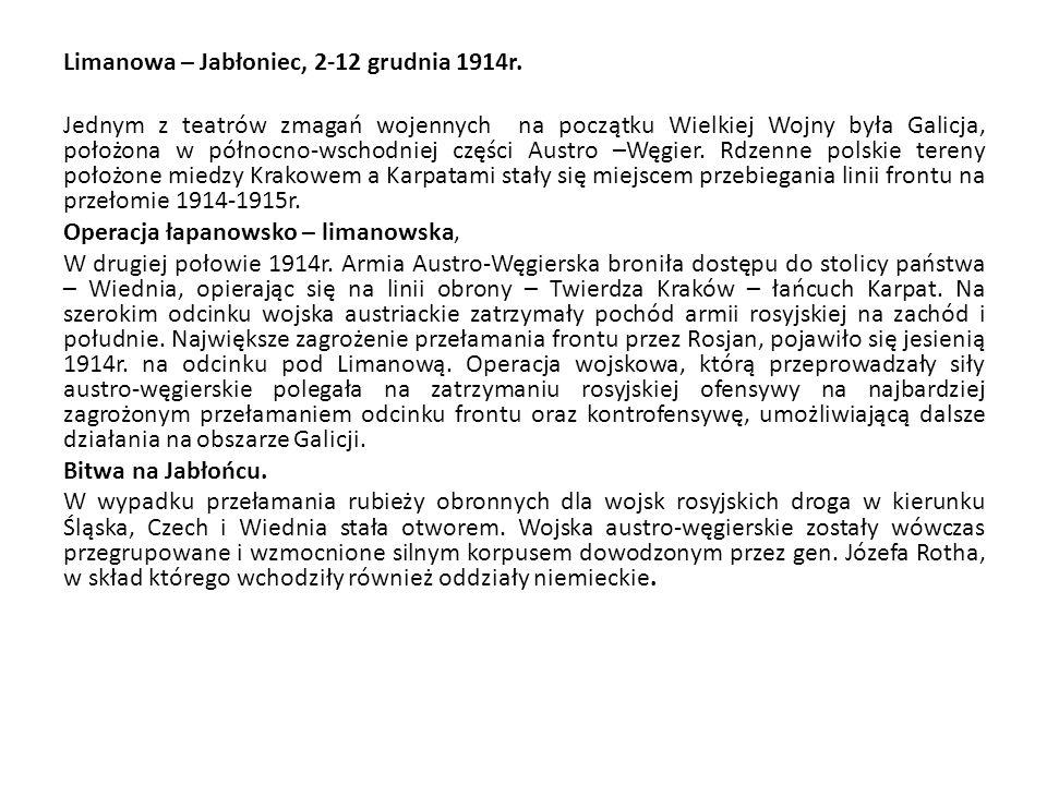 Limanowa – Jabłoniec, 2-12 grudnia 1914r. Jednym z teatrów zmagań wojennych na początku Wielkiej Wojny była Galicja, położona w północno-wschodniej cz