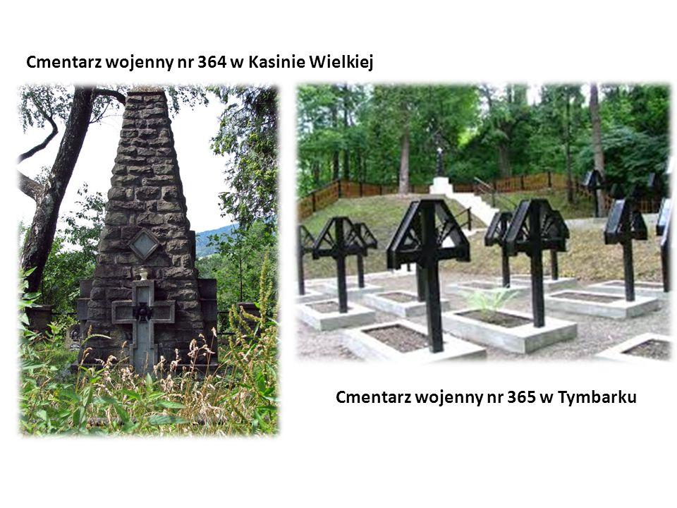 Cmentarz wojenny nr 365 w Tymbarku Cmentarz wojenny nr 364 w Kasinie Wielkiej