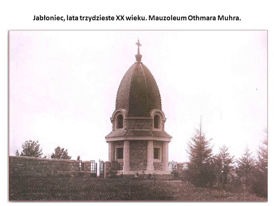 Jabłoniec, lata trzydzieste XX wieku. Mauzoleum Othmara Muhra.