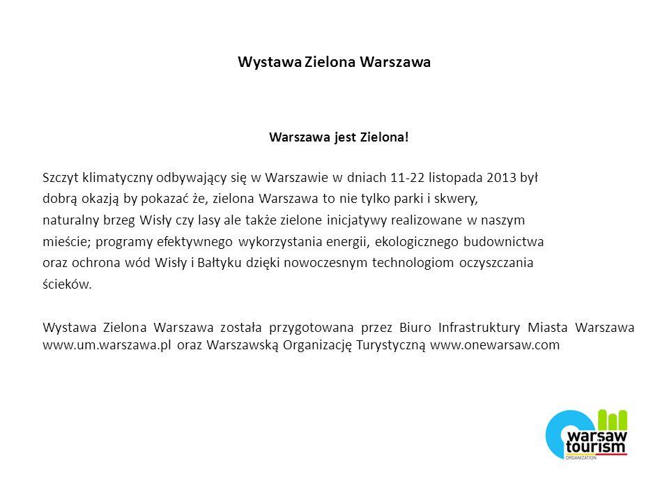 Wystawa Zielona Warszawa Warszawa jest Zielona.