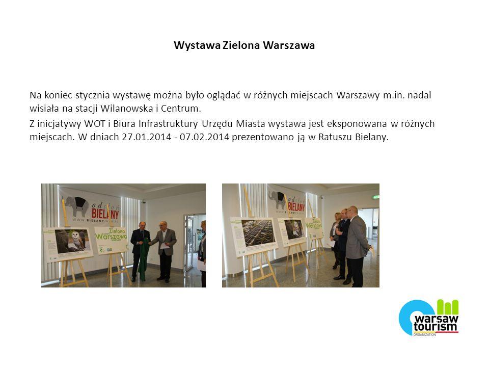 Wystawa Zielona Warszawa Na koniec stycznia wystawę można było oglądać w różnych miejscach Warszawy m.in.