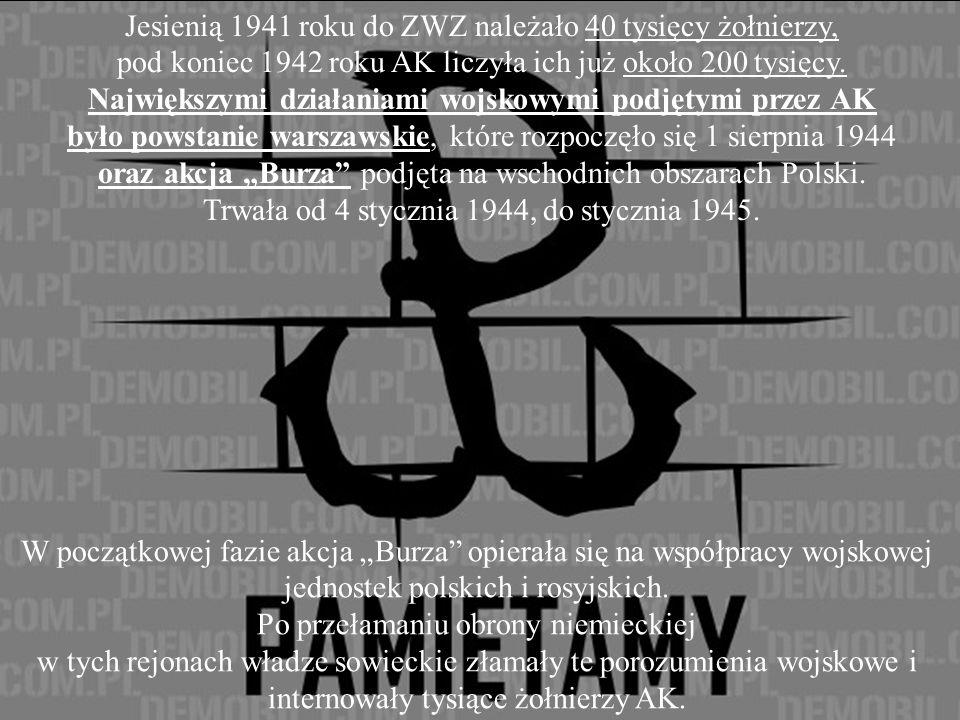 Polskie Państwo Podziemne od 27 września 1939 roku do stycznia 1945 podlegające Rządowi RP na uchodźstwie.