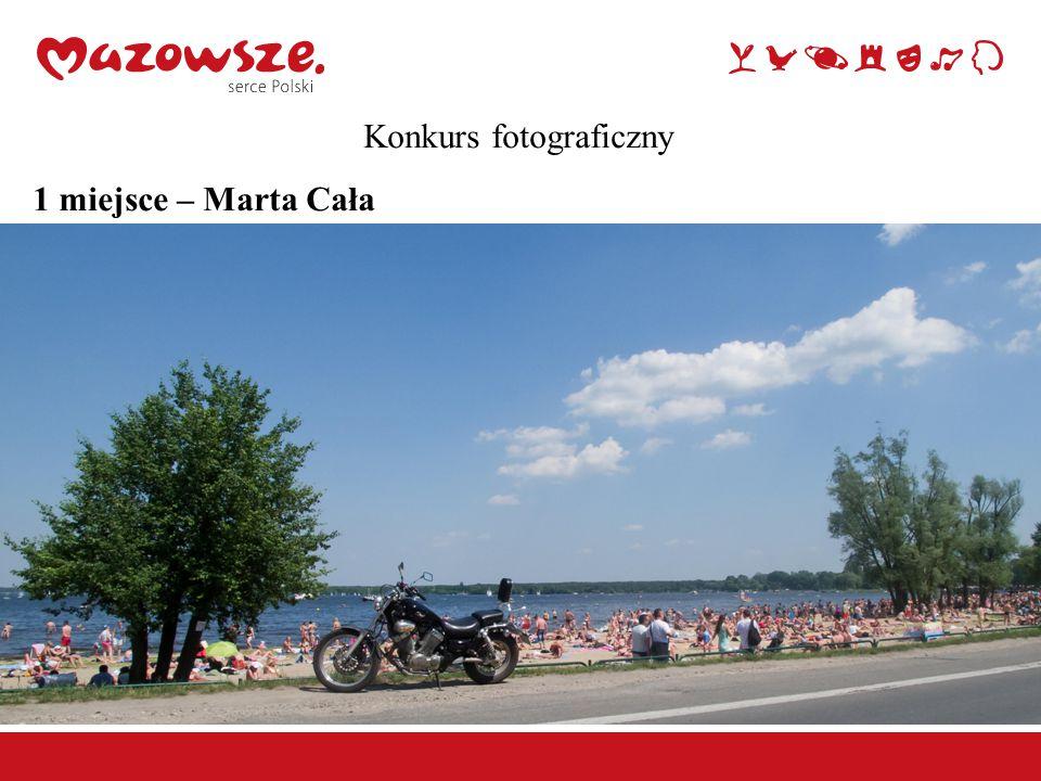 Konkurs fotograficzny 1 miejsce – Marta Cała