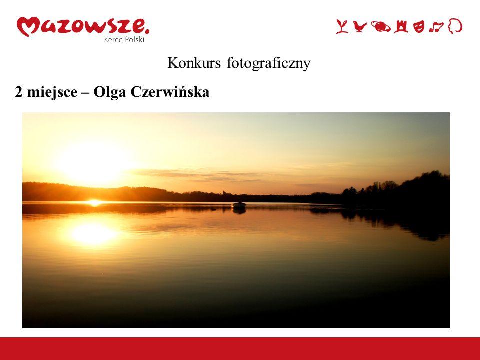 Konkurs fotograficzny 2 miejsce – Olga Czerwińska