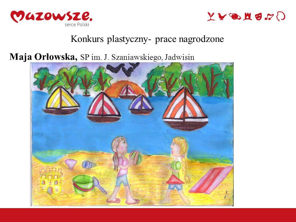 Konkurs plastyczny- prace nagrodzone Maja Orłowska, SP im. J. Szaniawskiego, Jadwisin
