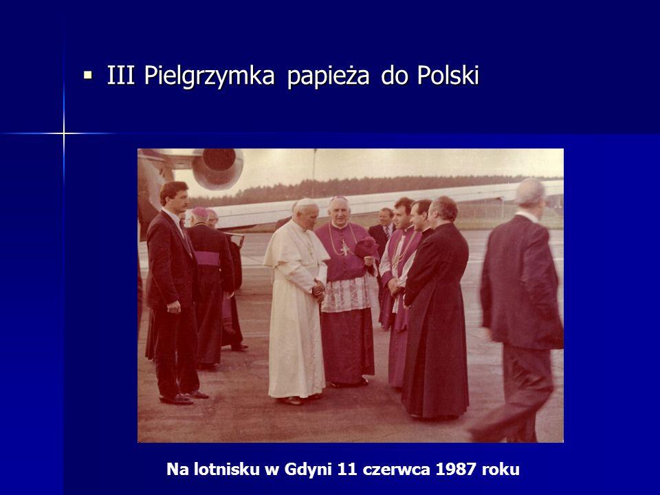  III Pielgrzymka papieża do Polski Na lotnisku w Gdyni 11 czerwca 1987 roku